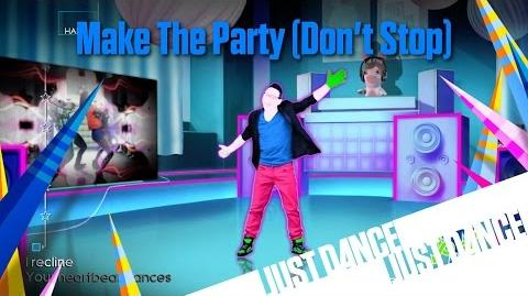 Just Dance 4 - Make The Party (Don't Stop)