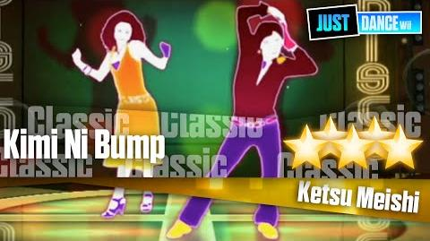 Kimi Ni Bump - Ketsu Meishi Just Dance Wii
