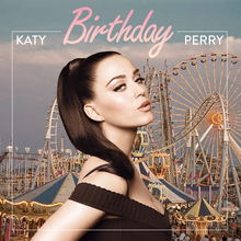 Birthday (song) | The Katy Perry Wiki | Fandom powered by ...