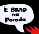 É Brad na Parada
