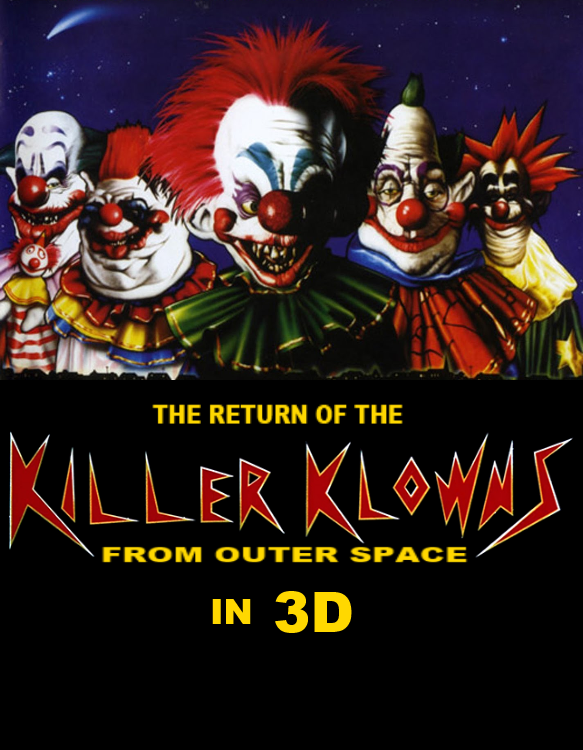 The return of the killer klowns from outer space killer for Who owns outer space