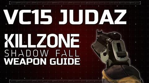 VC15 Judaz - Killzone Shadow Fall Weapon Guide