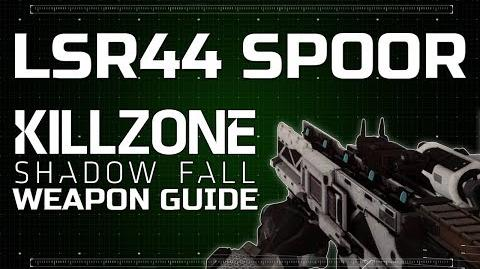 LSR44 Spoor - Killzone Shadow Fall Weapon Guide