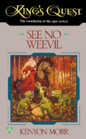 King's Quest: See No Weevil