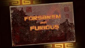 KFP LoA S03E26 Forsaken and Furious title card