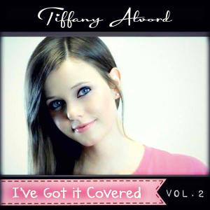 File:Tiffany Alvord- I've Got it Covered Vol. 2.jpg