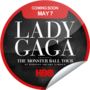 GetGlue Stickers - Lady Gaga Presents The Monster Ball Tour At MSG Coming Soon