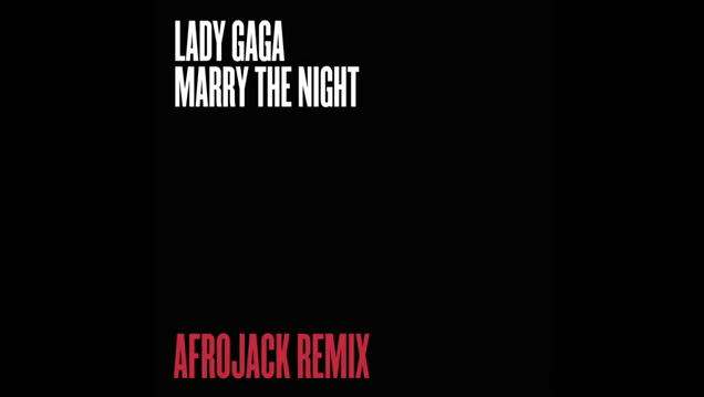 File:Lady Gaga - Marry the Night (Afrojack Remix).png