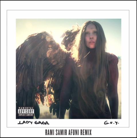 File:Lady Gaga - G.U.Y. (Rami Samir Afuni Remix).png
