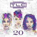 TLC 20th Anniversary Hits