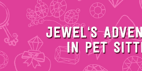 Jewel's Adventures in Pet Sitting
