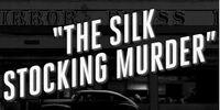 El asesinato de la media de seda