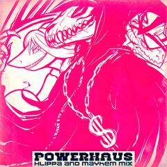 Powerhaus (Klippa + Mayhem Remix)