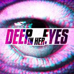 Deep In Her Eyes