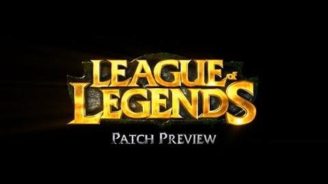 League of Legends - Late August Patch Preview