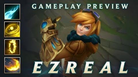 Ezreal Champion Spotlight