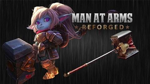 Poppy's Hammer - League of Legends - MAN AT ARMS REFORGED