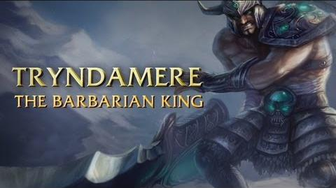 Tryndamere Champion Spotlight