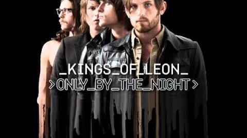 Kings of Leon - Closer - lyrics