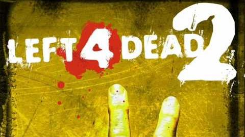 Left 4 Dead 2 Soundtrack - 'The Sacrifice'