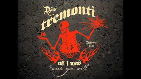 TREMONTI - Wish You Well
