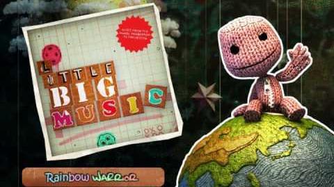 Rainbow Warrior - Little BIG Music (LittleBigPlanet Soundtrack)