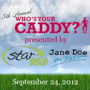 WEZN-FM's Star 99.9's 5th Annual Who's Your Caddy Promo For September 24, 2012