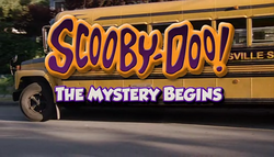 Scooby-Doo! The Mystery Begins title card