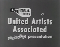 Mel-O-Toons-United-Artists-Associated