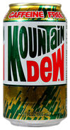 Decaffeinated Mountain Dew