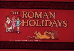 The Roman Holidays Title Card Hanna Barbera 1972-500x343