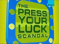 The press your luck scandal