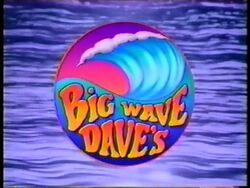 Big Wave Daves