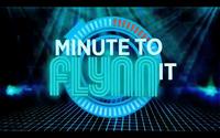 Minute to Flynn it