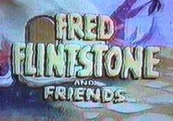 Fred Flintstone and Friends