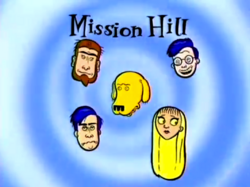 Mission Hill Title Card