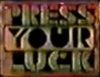 Press your luck '83pilot