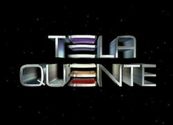 Tela Quente promos 1999