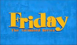 Friday the Animated Series Alt