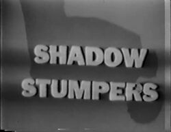 Shadow Stumpers