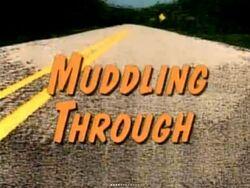 Muddling through-show