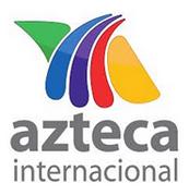 Azteca Internacional 2011