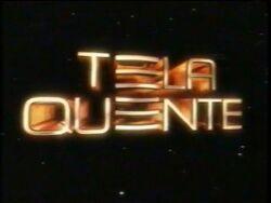 Tela Quente promos 2005