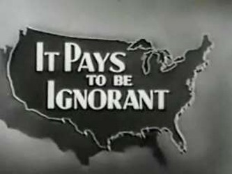 It pays to be ignorant 1949-show