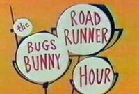 Bugs Bunny Road Runner Hour
