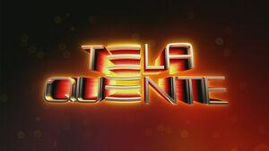 Tela Quente 2009