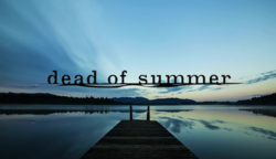Dead of Summer title