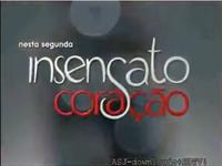 Insensato Coração 2011 versão Dia 17 chamada pós-créditos finais