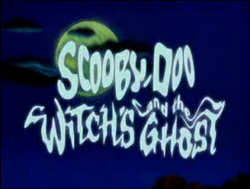 Scooby-Doo and the Witch's Ghost title card