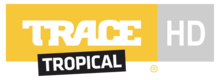 TRACE TROPICAL HD 2014
